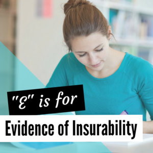 What is Evidence of Insurability