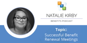 benefit renewal meeting podcast